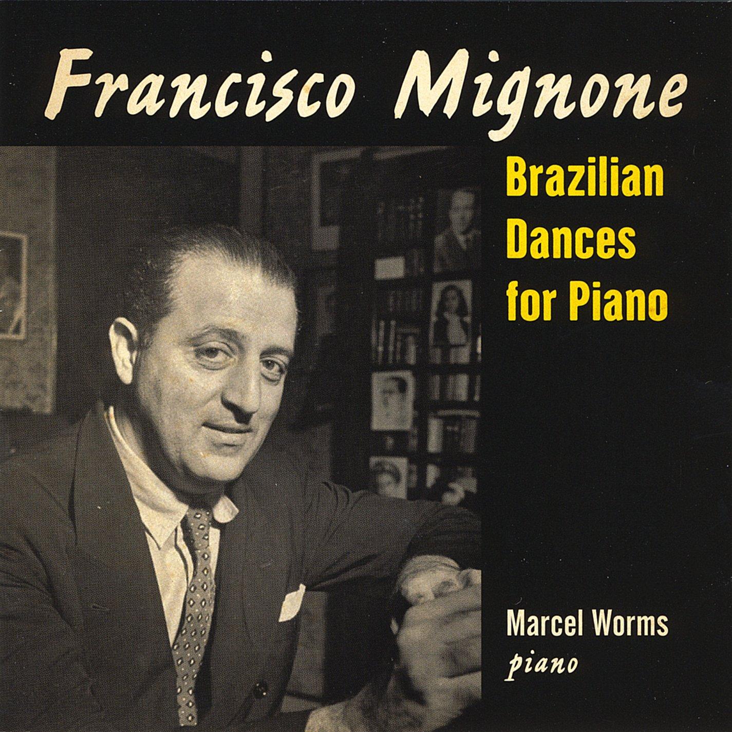 Francisco Mignone: Brazilian Dances for Piano