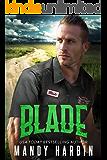 Blade: An Opposites Attract Bad Boy Mercenary Romance (The Bang Shift Book 3)