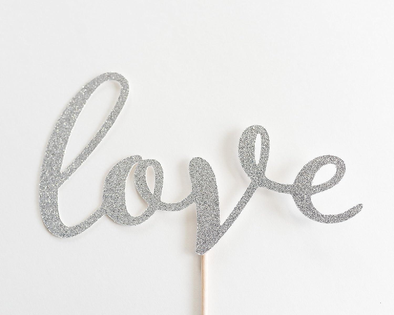 Silver Glitter 'Love Script Cake Topper, Wedding, Handwritten, Hand Writing, Engagement Party, Bridal Shower