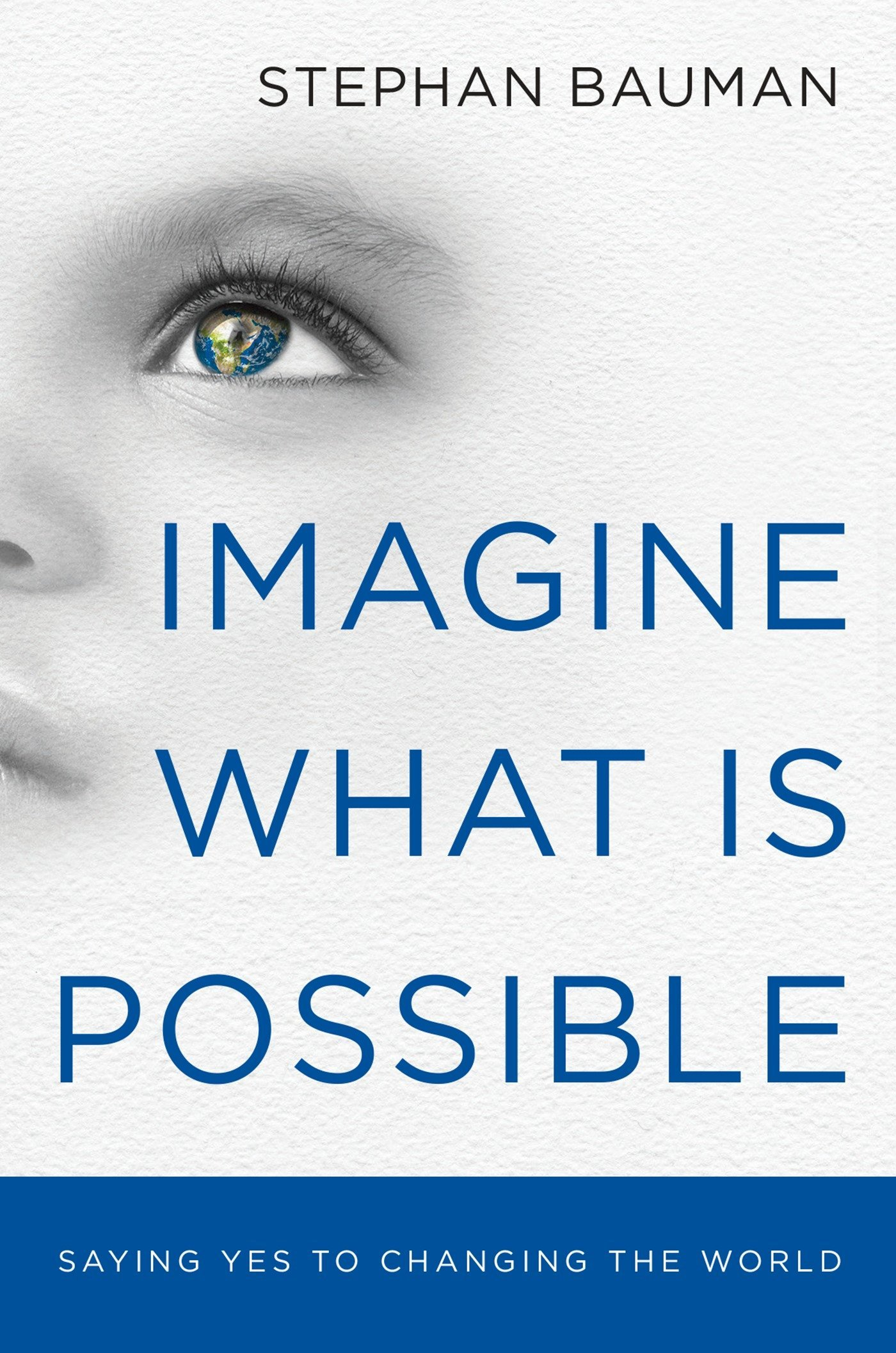 Imagine What Is Possible: Saying Yes to Changing the World (10-PK) PDF