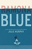 Ramona Blue (English Edition)