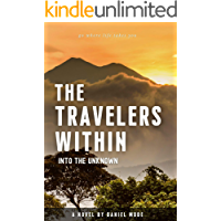 The Travelers Within: Into The Unknown book cover