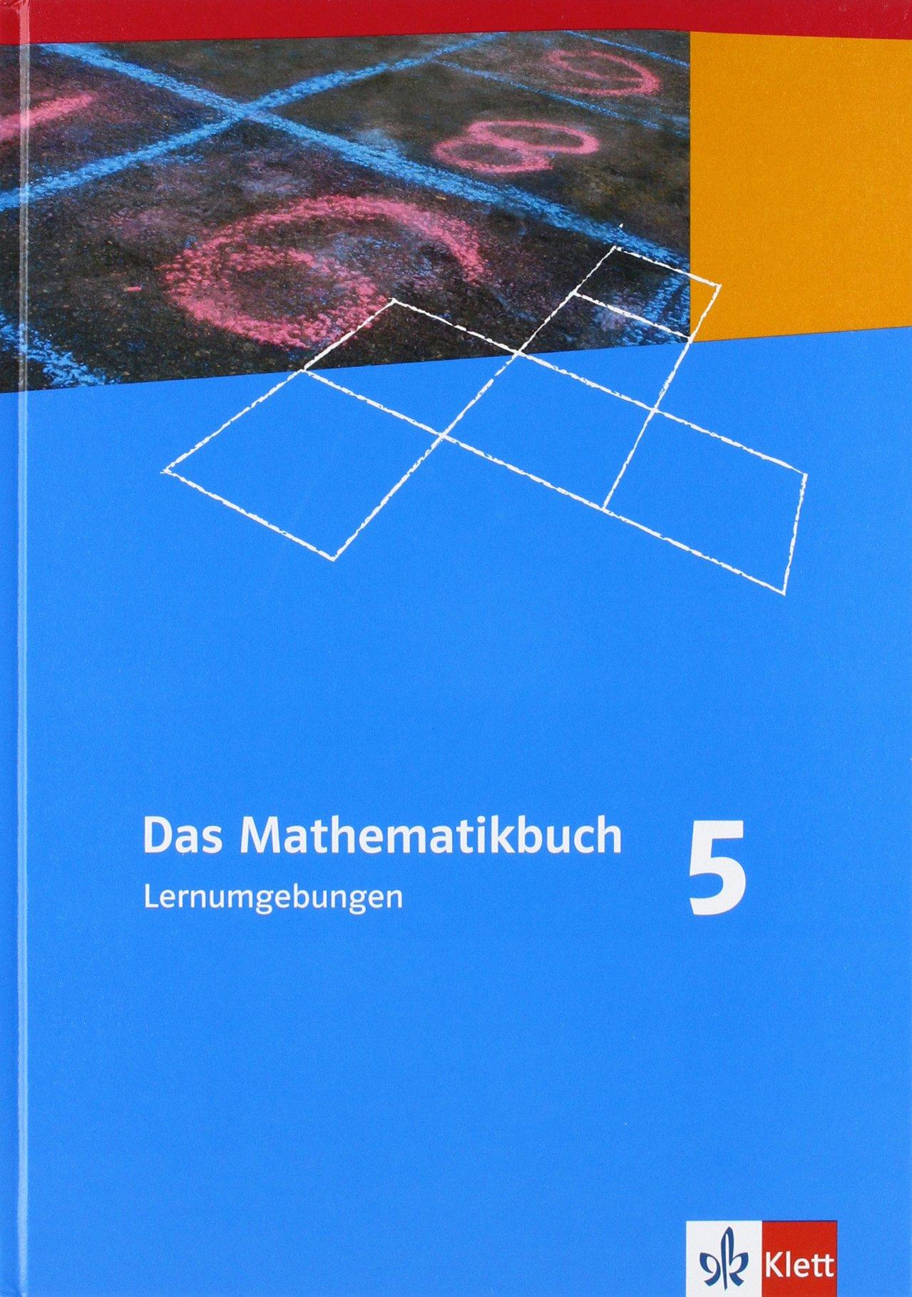 Das Mathematikbuch - Ausgabe N / Für Berlin, Brandenburg, Hamburg und Bremen: Das Mathematikbuch - Ausgabe N / Schülerband 5. Schuljahr: Für Berlin, Brandenburg, Hamburg und Bremen