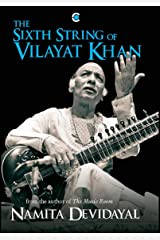 The Sixth String of Vilayat Khan Hardcover