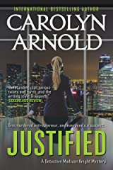 Justified (Detective Madison Knight Series Book 2) Kindle Edition