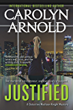 Justified (Detective Madison Knight Series Book 2)