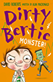 Monster! (Dirty Bertie Book 28)
