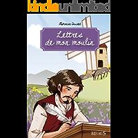 Lettres de mon moulin (Fleurus Classiques) (French Edition)