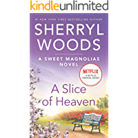 A Slice of Heaven (The Sweet Magnolias Book 2) book cover