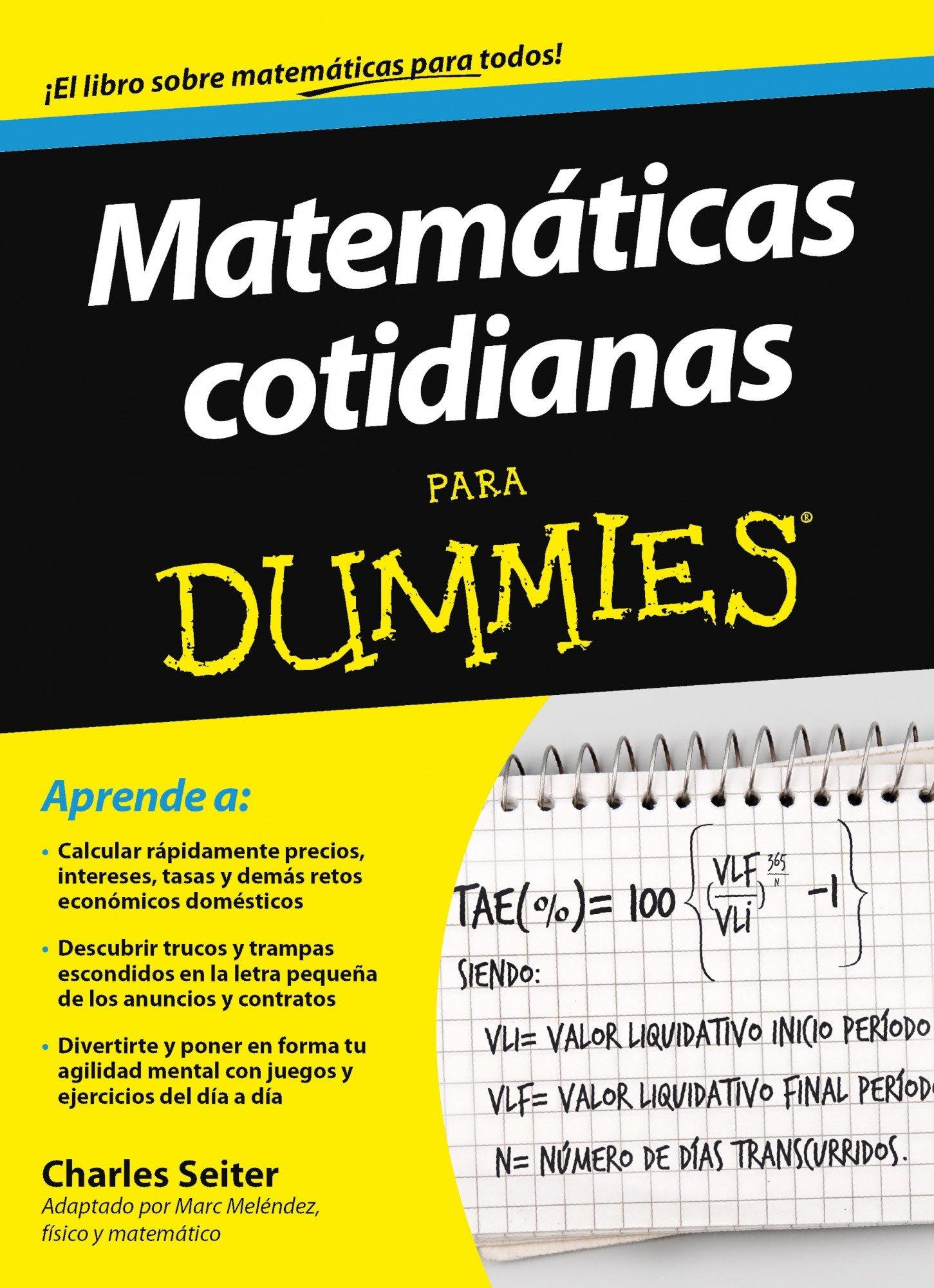 Matemáticas cotidianas para Dummies: Amazon.es: Charles Seiter ...