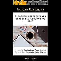 3 Passos Simples Para Começar A Estudar Do Zero: Iniciando Os Seus Estudos De Forma Estratégica