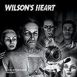 Wilson's Heart [Import USA]