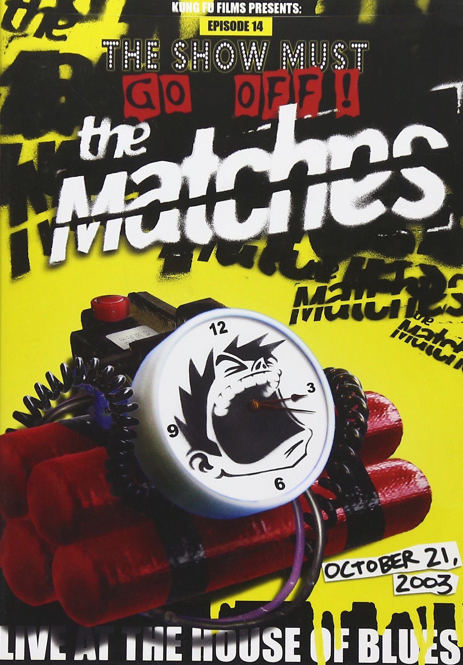 The Show Must Go Off!: The Matches Live at the House of Blues