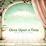 Once Upon a Time: Bedtime Stories for Children