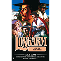 Longarm 309: Longarm in the Tall Timber