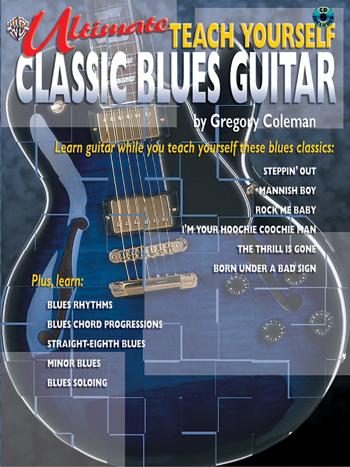 Ultimate Teach Yourself Classic Blues Guitar Book And Cd Gregory