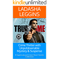 Crime Thriller with Unputdownable Mystery & Suspense: A Supernatural Crime Short Stories Collection