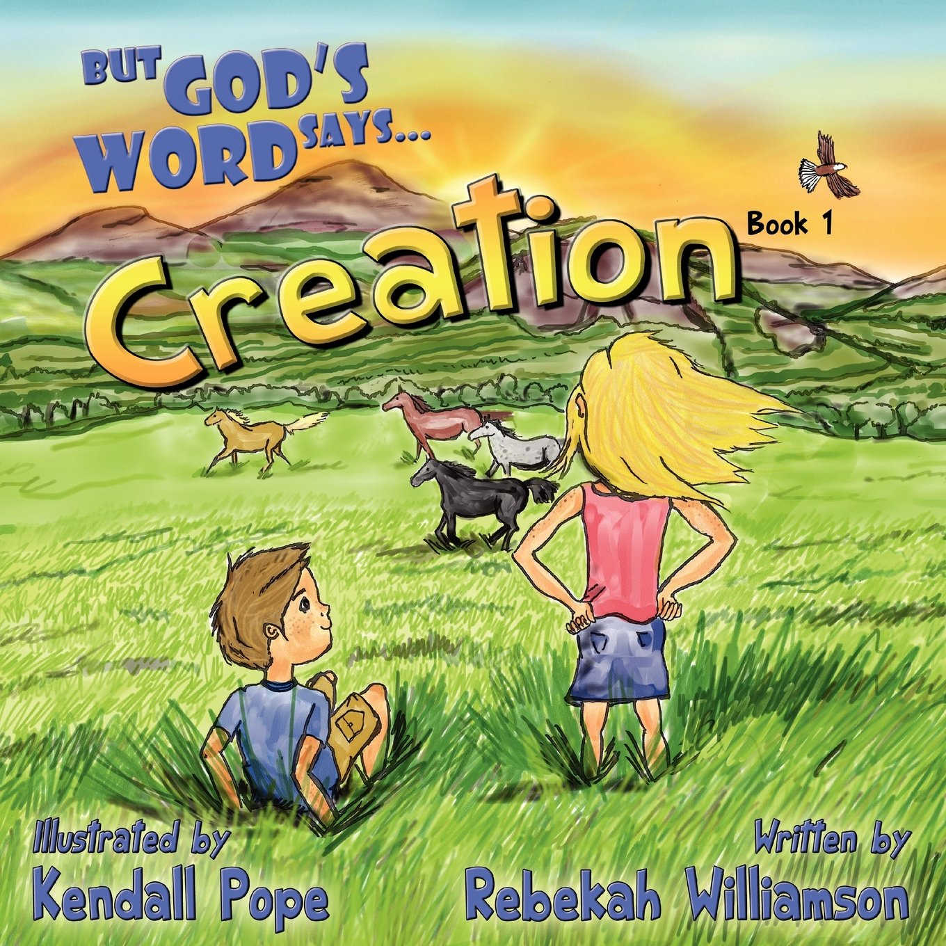 But God's Word Says...Creation (Book 1) PDF