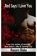 Red Says I Love You Kindle Edition
