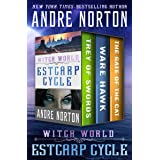 Witch World: Estcarp Cycle: Trey of Swords, Ware Hawk, and The Gate of the Cat