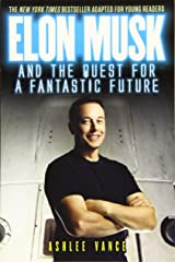 Elon Musk and the Quest for a Fantastic Future Paperback