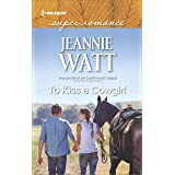 To Kiss a Cowgirl (The Brodys of Lightning Creek Book 2)