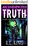 An Unexpected Truth: A Novella in the Alastair Stone Chronicles