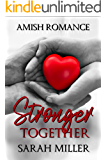 Stronger Together: Amish Romance