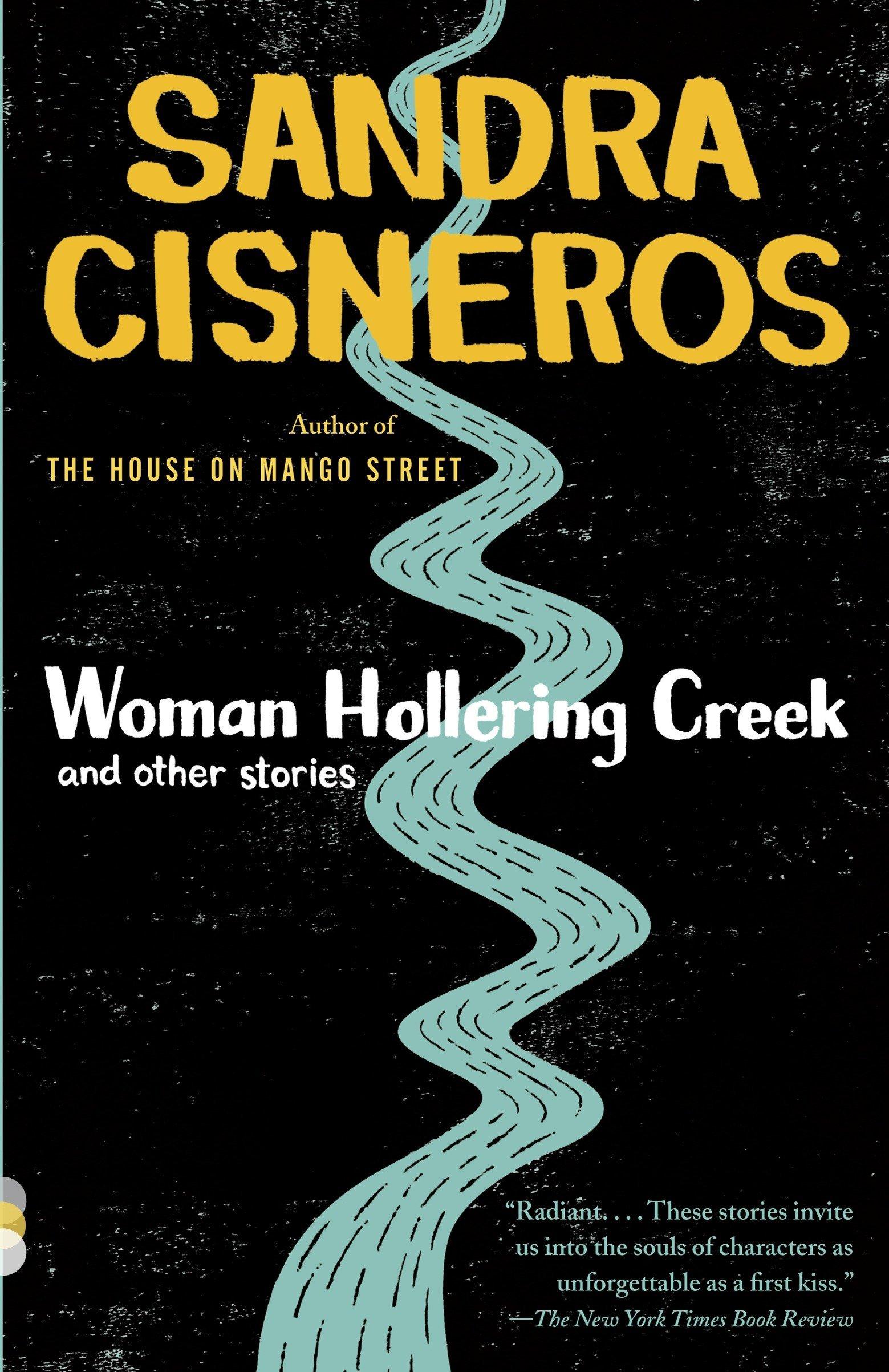 sandra cisneros woman hollering creek full text