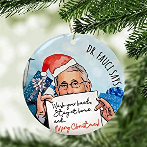 Lplpol Dr Fauci Says Wash Your Hand and Stay at Home Merry Christmas Ornament, Ornament, Gift for Christmas Ornament, Xmas Ornament 3 inches