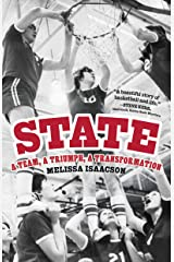 State: A Team, a Triumph, a Transformation Hardcover