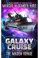 Galaxy Cruise: The Maiden Voyage: A Sci-fi Comedy Adventure Kindle Edition