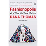 Fashionopolis: Why What We Wear Matters
