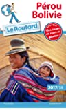 Guide du Routard Pérou, Bolivie 2017/18