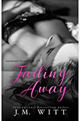 Fading Away (Anchored Hearts Book 4) Kindle Edition