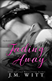 Fading Away (Anchored Hearts Book 4)
