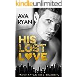 His Lost Love (Manhattan Billionaires)