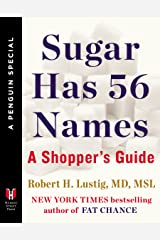 Sugar Has 56 Names: A Shopper's Guide (A Penguin Special from Hudson Street Press) Kindle Edition