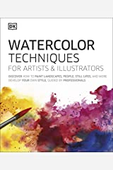Watercolor Techniques For Artists and Illustrators Kindle Edition