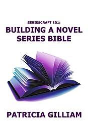 Seriescraft 101: Creating a Novel Series Bible