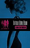 Little Girl Blue: a Seth and Ava Mystery