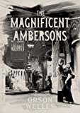 The Magnificent Ambersons (The Criterion Collection)
