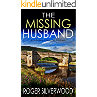THE MISSING HUSBAND an enthralling crime mystery full of twists (Yorkshire Murder Mysteries Book 13)