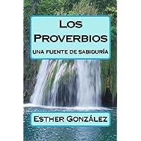 Los Proverbios: Una Fuente De Sabiduria