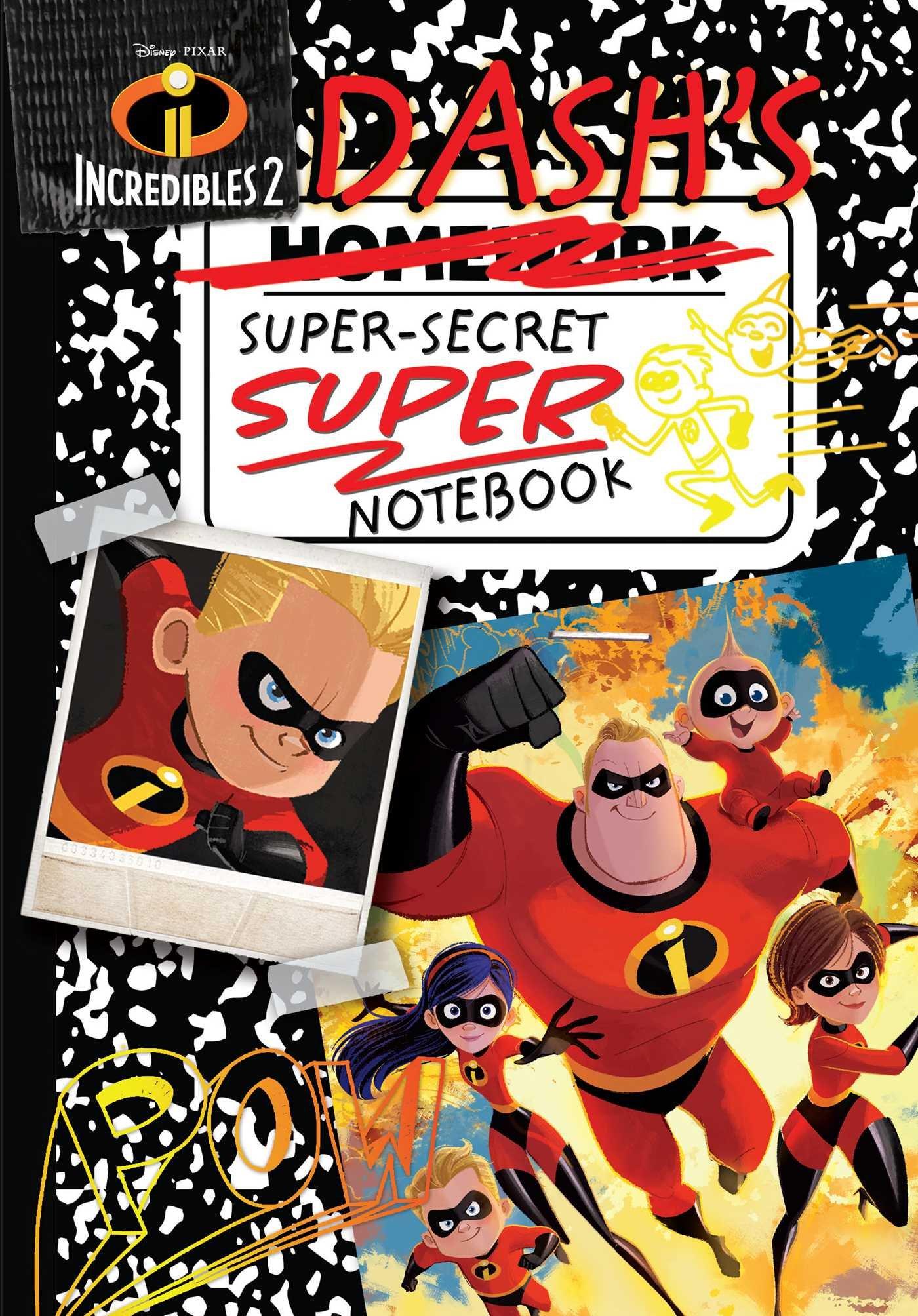 Download Disney Pixar Incredibles 2: Dash's Super-Secret Super Notebook (Replica Journal) ebook