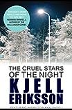 The Cruel Stars of the Night: The addictive Swedish crime series (Inspector Ann Lindell)