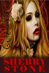 The Quickening: Valerie is turned into a vampire while making love to her girlfriend. The repercussions of that action take a strange twist. Kindle Edition