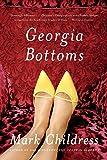 Georgia Bottoms: A Novel