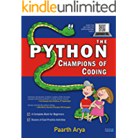 The Python Champions of Coding: A Complete Book for Beginners and Kids