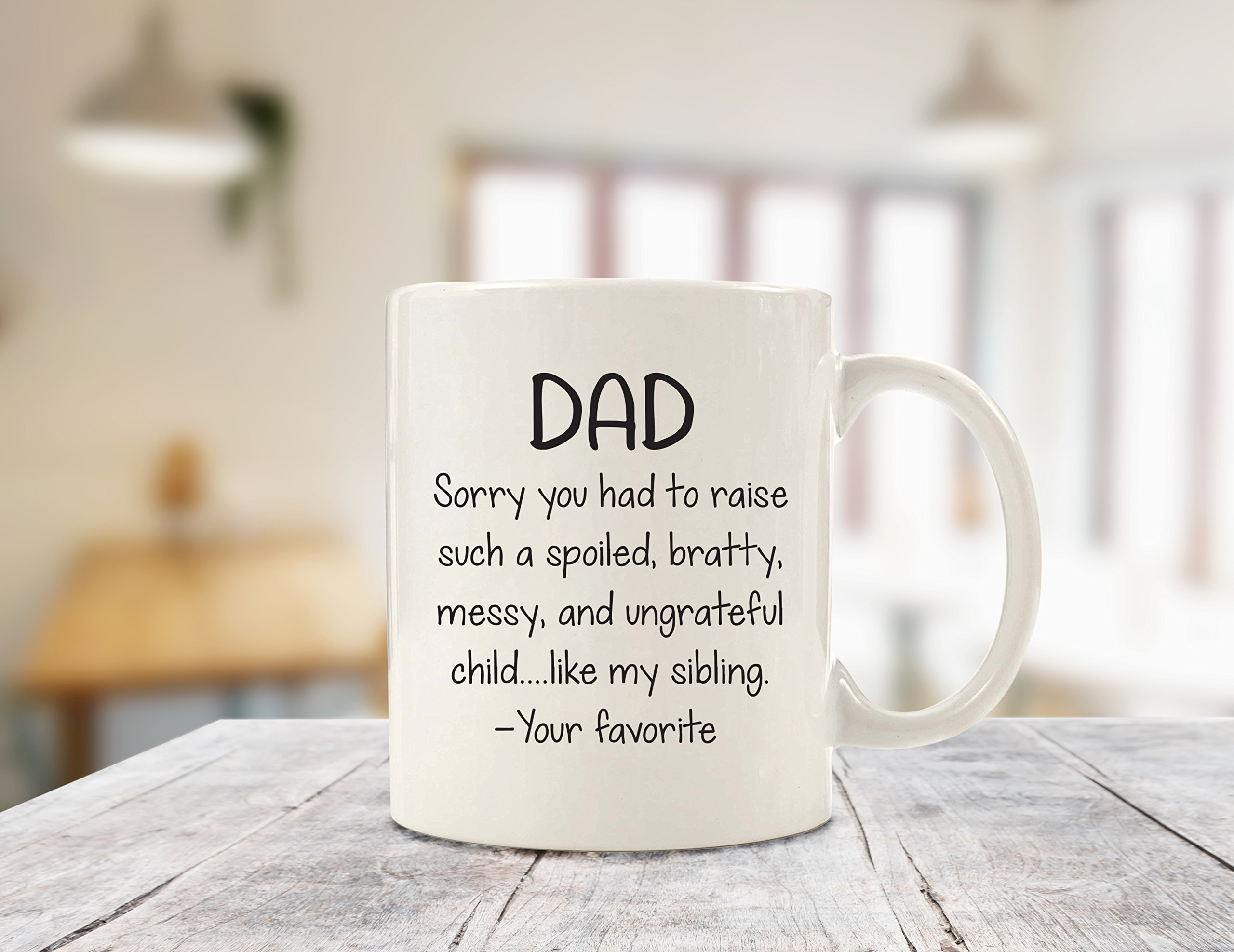 Spoiled Sibling Funny Coffee Mug - Best Dad Gifts - Unique Gag Fathers Day Gift For Him From Daughter, Son, Favorite Child - Cool Birthday Present Idea For Men, Guys, Father - Fun Novelty Cup - 11 oz by Wittsy Glassware and Gifts (Image #3)